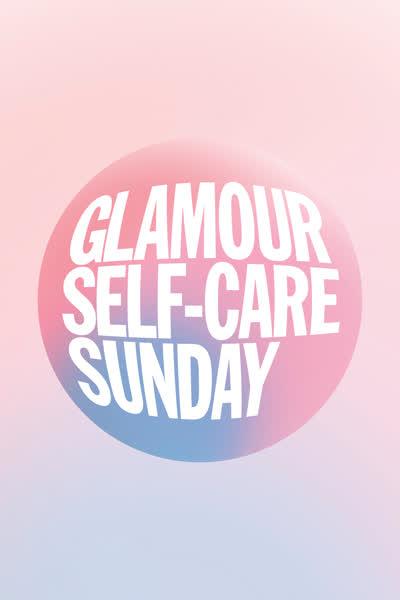 GLAMOUR Self-Care Sunday: Das erste globale GLAMOUR Self-Care Event anlässlich des Mental Health Day am 10. Oktober 2021